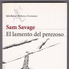 Libros de segunda mano: EL LAMENTO DEL PEREZOSO - SAM SAVAGE. Lote 206220165