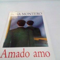 Livros em segunda mão: AMADO AMO. ROSA MONTERO. EST2B4. Lote 206266670