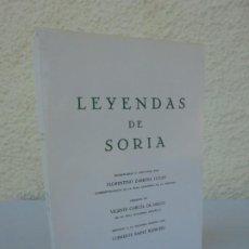 Libros de segunda mano: LEYENDAS DE SORIA. FLORENTINO ZAMORA LUCAS. VER FOTOGRAFIAS ADJUNTAS. Lote 206300238