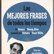 Libros de segunda mano: LAS MEJORES FRASES DE TODOS LOS TIEMPOS. Lote 206305190