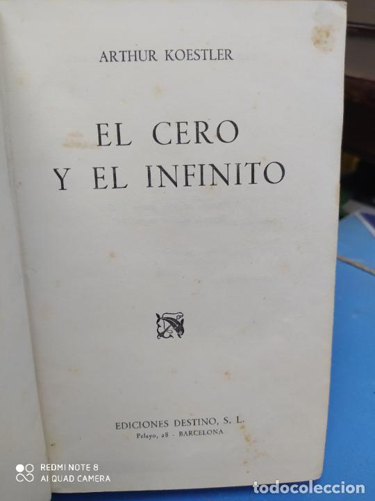 EL CERO Y EL INFINITO, ARTHUR KOESTLER. L.36-568 (Libros de Segunda Mano (posteriores a 1936) - Literatura - Narrativa - Otros)