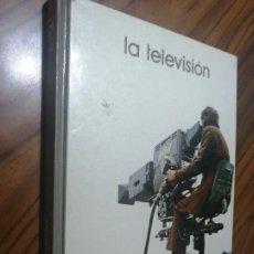 Libros de segunda mano: LA TELEVISIÓN. BIBLIOTECA SALVAT DE GRANDES TEMAS. TAPA DURA. BUEN ESTADO. Lote 206404790