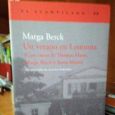 Libros de segunda mano: UN VERANO EN LESMONA, CON CARTAS DE THOMAS MANN, MARGA BERCK Y KATIA MANN,MARGA BERCK. Lote 206420202