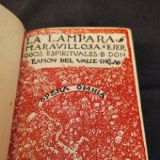 Libros de segunda mano: LA LÁMPARA MARAVILLOSA. EJERCICIOS ESPIRITUALES DE DON RAMÓN DEL VALLE-INCLÁN. 1922. Lote 206420826