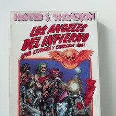 Libros de segunda mano: LOS ÁNGELES DEL INFIERNO - HUNTER S. THOMPSON - ED. ANAGRAMA 1980 - 1ª EDICIÓN. Lote 206463677