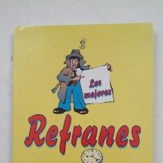 Libros de segunda mano: LOS MEJORES REFRANES. EDICOMUNICACION S.A. TDK181. Lote 206463732