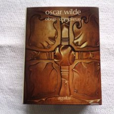 Libros de segunda mano: OSCAR WILDE. OBRAS COMPLETAS. 1975. Lote 206465092