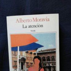 Libros de segunda mano: LA ATENCIÓN - ALBERTO MORAVIA. Lote 206473692