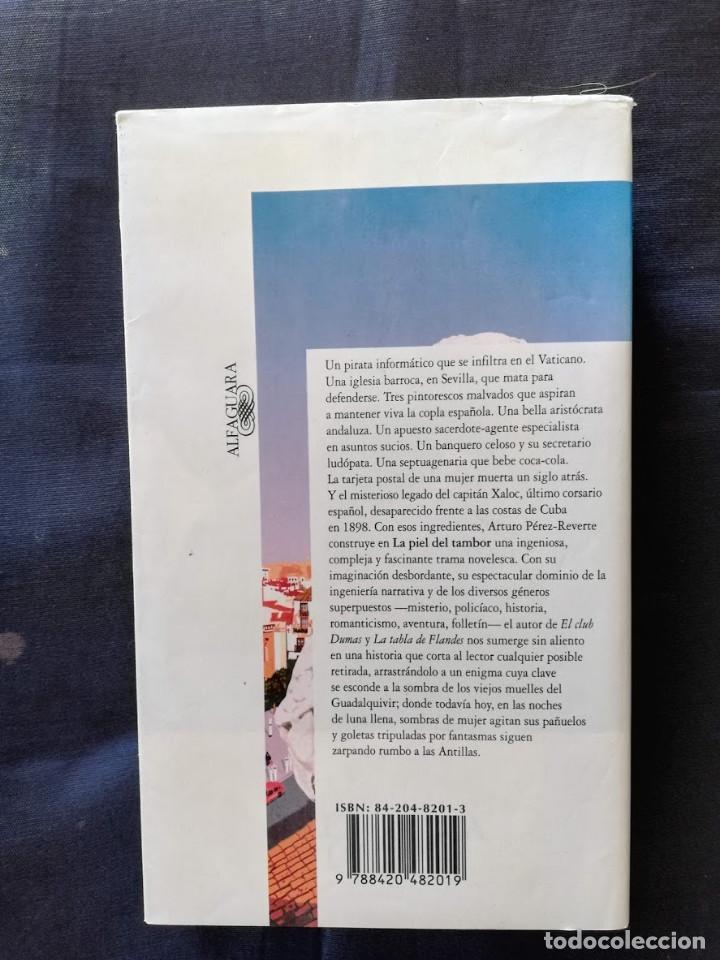 Libros de segunda mano: LA PIEL DEL TAMBOR - ARTURO PÉREZ REVERTE - Foto 2 - 206480377