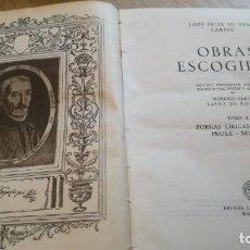Livres d'occasion: LOPE DE VEGA. OBRAS ESCOGIDAS. TOMO II: POESIA Y PROSA. AGUILAR. 1953. Lote 206481357