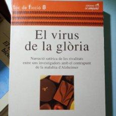Libros de segunda mano: MARIÀ ALEMANY EL VIRUS DE LA GLÒRIA. Lote 206498392