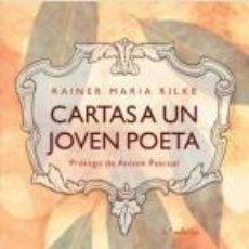 Libros de segunda mano: CARTAS A UN JOVEN POETA. - RILKE, RAINER MARIA.. Lote 206512590