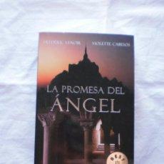 Libros de segunda mano: LA PROMESA DEL ANGEL. Lote 206513345