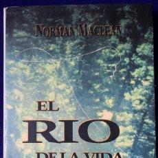 Libros de segunda mano: EL RIO DE LA VIDA - MACLEAN. Lote 205665310