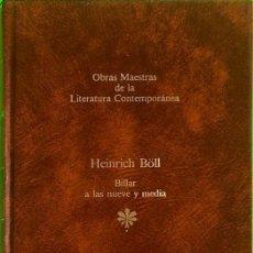 Livres d'occasion: BILLAR A LAS NUEVE Y MEDIA - HEINRICH BÖLL. Lote 206778105