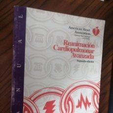 Libros de segunda mano: REANIMACIÓN CARDIOPULMUNAR AVANZADA. AMERICAN HEART ASSOCIATION. BUEN ESTADO. RÚSTICA. Lote 206788845