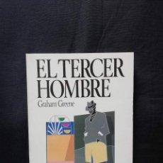 Libros de segunda mano: EL TERCER HOMBRE - GRAHAM GREENE. Lote 206814815