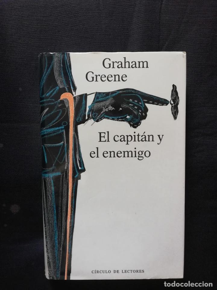 EL CAPITÁN Y EL ENEMIGO - GRAHAM GREENE (Libros de Segunda Mano (posteriores a 1936) - Literatura - Narrativa - Otros)