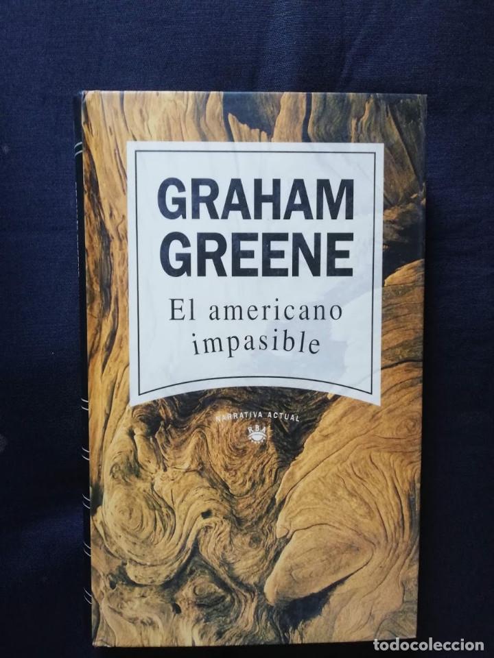 EL AMERICANO IMPASIBLE - GRAHAM GREENE (Libros de Segunda Mano (posteriores a 1936) - Literatura - Narrativa - Otros)