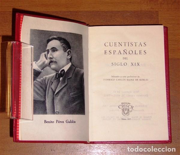 Libros de segunda mano: CUENTISTAS ESPAÑOLES DEL SIGLO XIX (Crisol ; 105) / Selec. y notas.. Federico Carlos Sáinz de Robles - Foto 2 - 206882985