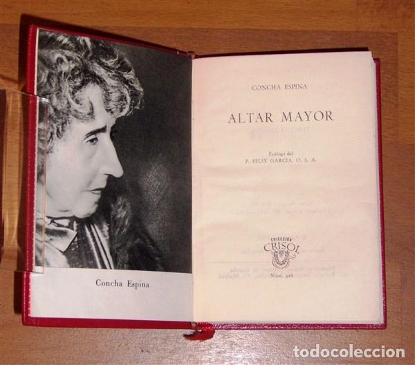 Libros de segunda mano: ESPINA, Concha. Altar mayor (Crisol ; 326) / Prólogo del P. Félix García, O.S.A. - Foto 2 - 206883718