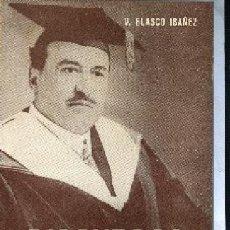 Libros de segunda mano: BLASCO IBAÑEZ ,,DISCURSOS LITERARIOS, PROMETEO,. Lote 206902703