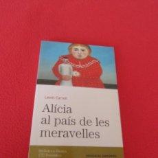 "Libros de segunda mano: ""ALÍCIA AL PAÍS DE LES MERAVELLES"" LEWIS CARROLL. CATALÀ. EDITORIAL EMPÚRIES.. Lote 206902985"