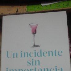 Libros de segunda mano: ROSA MARÍA SARDÁ: UN INCIDENTE SIN IMPORTANCIA (RELATOS) (BARCELONA, 2019). Lote 206927102