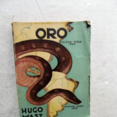 Libros de segunda mano: ORO DE HUGO WAST. Lote 206927903
