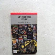 Libros de segunda mano: UN MUNDO FELIZ DE ALDOUS HUXLEY. Lote 206928417