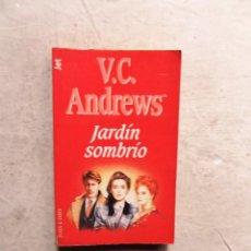 Libros de segunda mano: JARDIN SOMBRIO DE V.C. ANDREWS. Lote 206928847