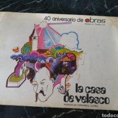 Libros de segunda mano: LA CASA DE VELASCO. WENCESLAO FERNÁNDEZ FLOREZ. REVISTA OBRAS AGROMAN 1932-1972. 40 ANIVERSARIO.. Lote 206968936
