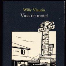 Libros de segunda mano: VIDA DE MOTEL - WILLY VLAUTIN. Lote 206970550