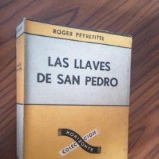 Libri di seconda mano: LAS LLAVES DE SAN PEDRO. ROGER PEYREFITTE. EDITORIAL SUDAMERICANA. RÚSTICA. BUEN ESTADO. Lote 206983111