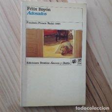 Libros de segunda mano: ADOSADOS - FELIX BAYON LEYVA. Lote 206987501