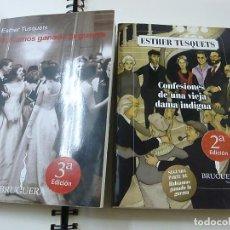 Livres d'occasion: HABIAMOS GANADO LA GUERRA - CONFESIONES DE UNA VIEJA DAMA INDIGNA - ESTHER TUSQUETS - N 8. Lote 207021780