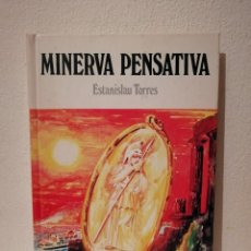 Libros de segunda mano: LIBRO - MINERVA PENSATIVA - MITOLOGIA - ESTANISLAU TORRES - EN CATALAN. Lote 207045106