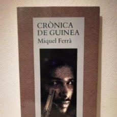 Libros de segunda mano: LIBRO - CRONICA DE GUINEA - VARIOS - EN CATALAN - FERRA MIQUEL. Lote 207045190