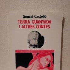 Libros de segunda mano: LIBRO - TERRA GUANYADA I ALTRES CONTES - CATALUÑA - EN CATALAN - EDITORIAL EL LLAMP. Lote 207045231