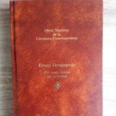 Libros de segunda mano: POR QUIEN DOBLAN LAS CAMPANAS * ERNEST HEMINGWAY. Lote 207045733