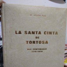 Libros de segunda mano: LA SANTA CINTA DE TORTOSA, M. JOVER FLIX. ART.548-469. Lote 207161128