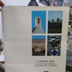 Libros de segunda mano: L'HORTA SUD, UNA LECTURA AMBIENTAL DEL PAISAJE DE LA COMARCA. ART.548-495. Lote 207165347