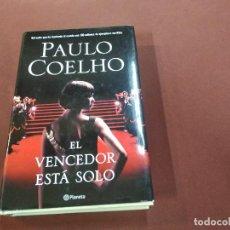 Libros de segunda mano: EL VENCEDOR ESTÁ SOLO - PAULO COELHO - TAPA DURA , PLANETA - NOB. Lote 207169513