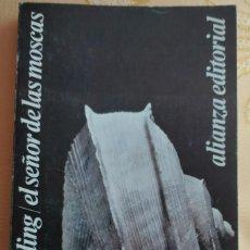 Libros de segunda mano: EL SEÑOR DE LAS MOSCAS ** WILLIAM GOLDING. Lote 207169728