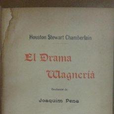 Libros de segunda mano: EL DRAMA WAGNERIA POR HOUSTON STEWART CHAMBERLAIN BARCELONA 1902 DEDICADO Y FIRMADO POR EL TRADUCT. Lote 207178571