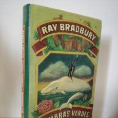 Libros de segunda mano: SOMBRAS VERDES BALLENA BLANCA - RAY BRADBURY - MINOTAURO TAPA DURA. Lote 207196968
