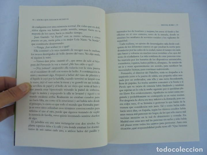 Libros de segunda mano: AHORA QUE ESTAMOS MUERTOS. MIGUEL RUBIO.EDICIONES CARENA 2008. - Foto 9 - 207216561