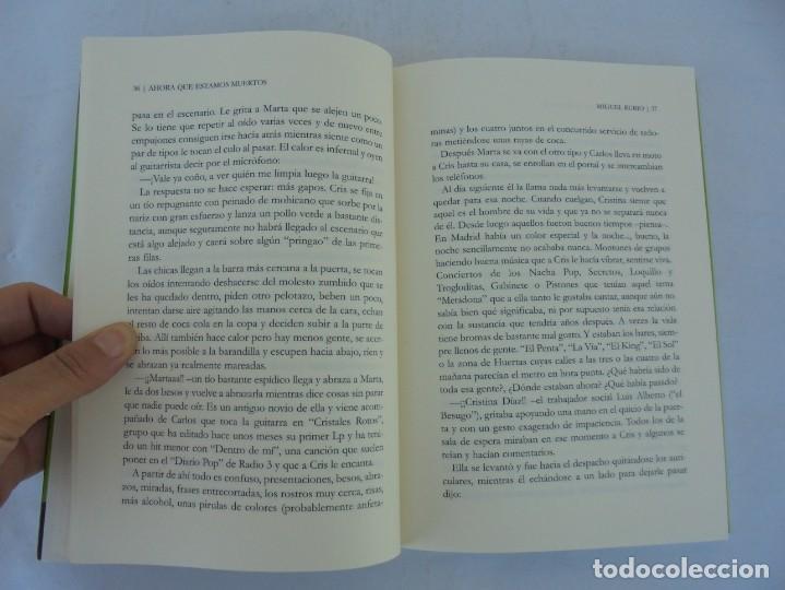 Libros de segunda mano: AHORA QUE ESTAMOS MUERTOS. MIGUEL RUBIO.EDICIONES CARENA 2008. - Foto 10 - 207216561