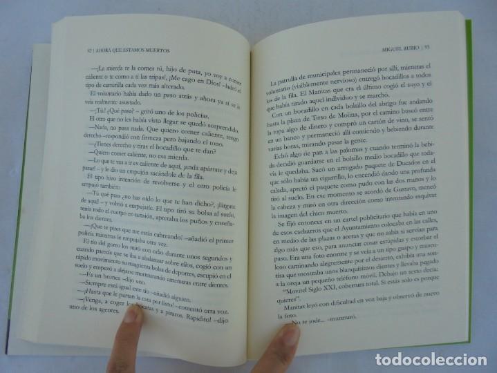 Libros de segunda mano: AHORA QUE ESTAMOS MUERTOS. MIGUEL RUBIO.EDICIONES CARENA 2008. - Foto 11 - 207216561