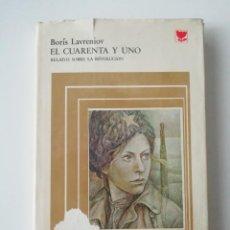 Libros de segunda mano: EL CUARENTA Y UNO - BORIS LAVRENIOV - ED. PROGRESO 1980. Lote 207237977